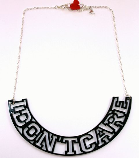 I Don't Care necklace