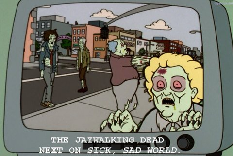 The Jaywalking Dead Sick Sad World